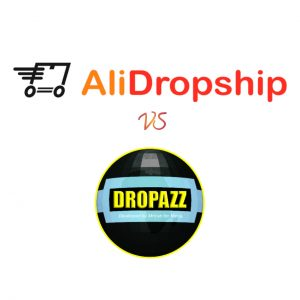 2021 REVIEW: ALIDROPSHIP VS DROPAZZ — Which Is Better?
