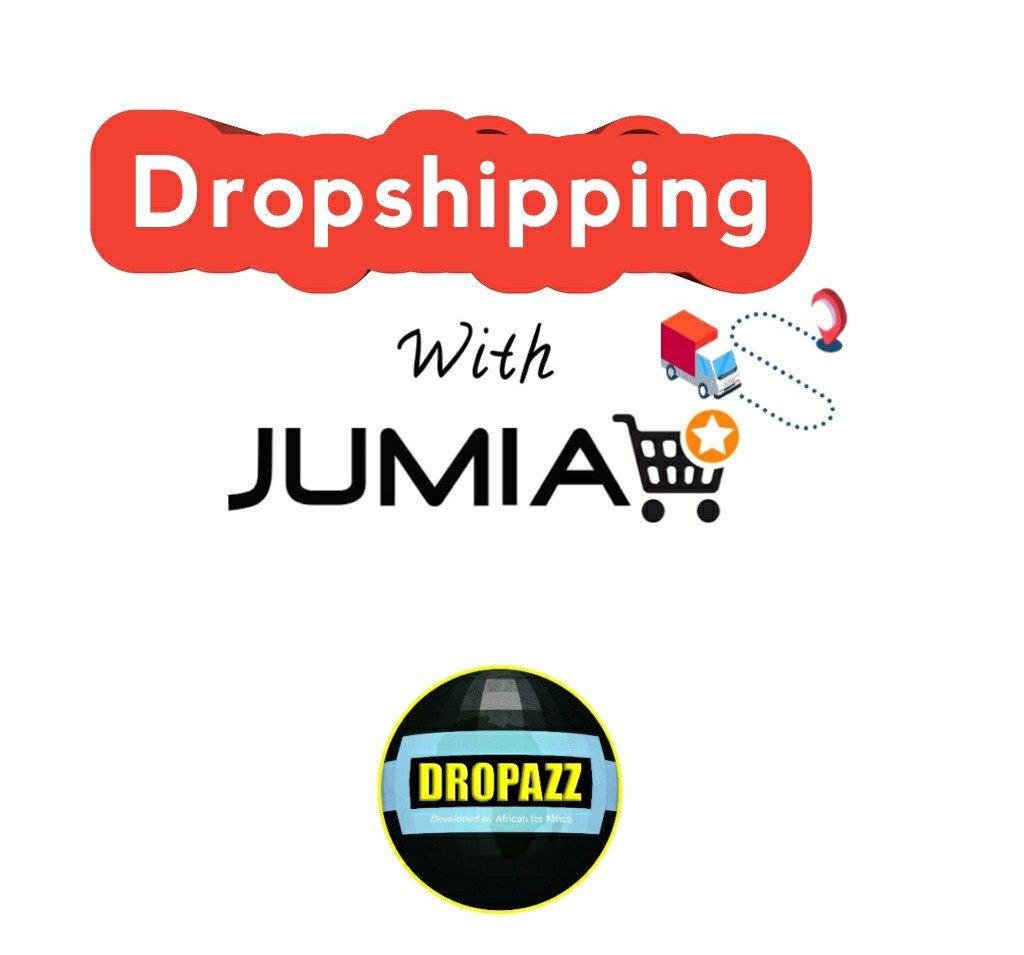 Nigerian Dropshipping With Jumia [Step–By–Step Guide]