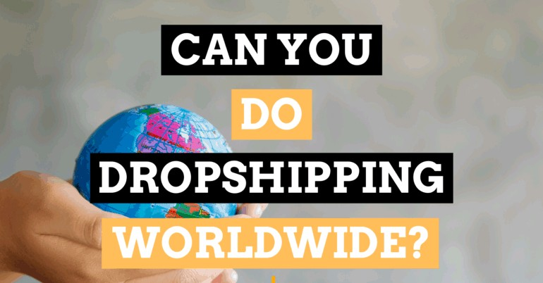Dropshipping Worldwide — Its Pros & Cons